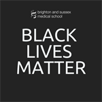 A statement on racism from Brighton and Sussex Medical School (BSMS)